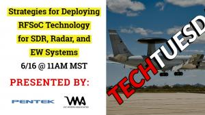Tech Tuesday - Pentek Deploying RFSoC Technology