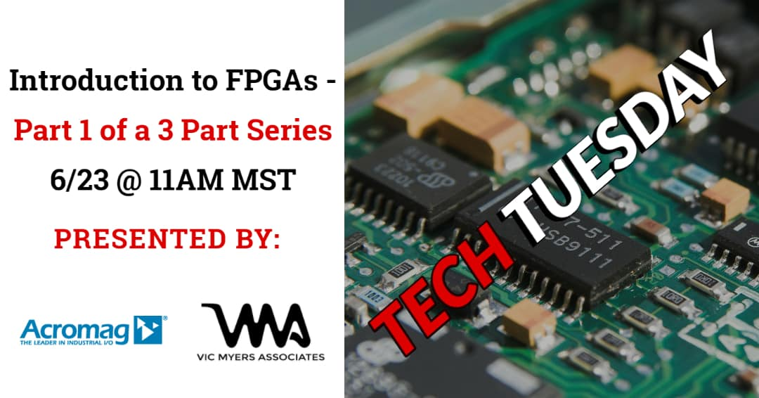 Tech Tuesday - Acromag FPGA
