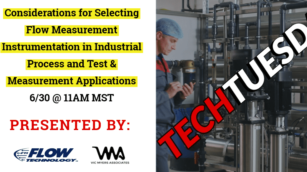 Tech Tuesday - Flow Tech Flow Measurement in Industrial